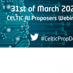 Presentations from CELTIC AI Proposers Webinar now Available